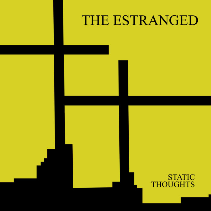 Estranged, The - Static Thoughts cover art