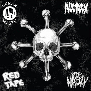 Urban Waste/Notox/The Nasty/Red Tape - 4-Way Split cover art