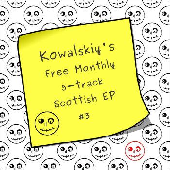 Kowalskiy's Free Monthly Scottish EP #3 cover art