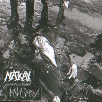 Nak'ay / Kata Sarka - split tape (2011)