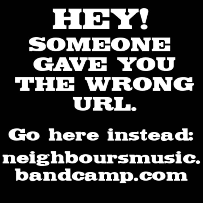 neighboursmusic.bandcamp.com cover art