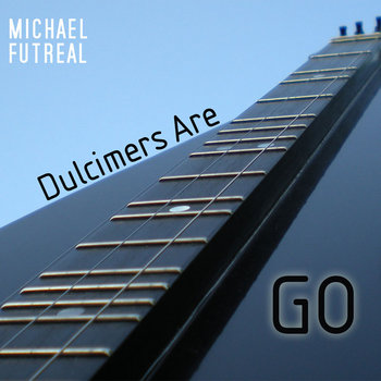 Dulcimers Are Go cover art