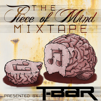 The Piece of Mind Mixtape cover art