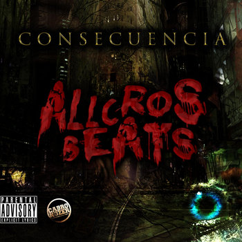Allcrosbeats - Consecuencia (2013) cover art