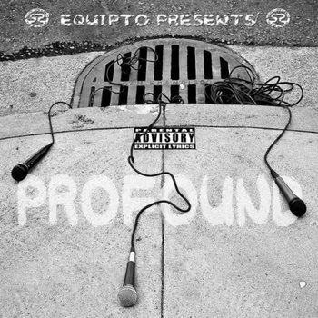 "Equipto Presents ""Profound"" cover art"