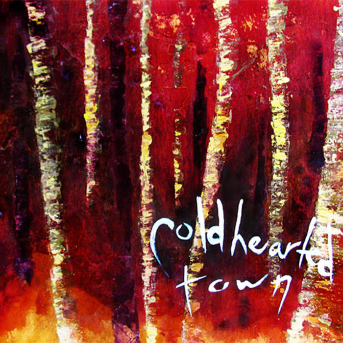 Cold Hearted Town (2013) cover art