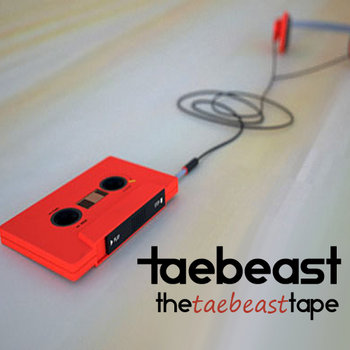 TDE Presents::TheTaeBeastTape cover art