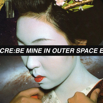 Be Mine In Outer Space EP cover art