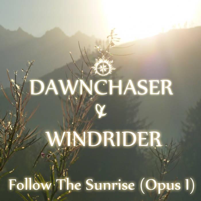 Follow The Sunrise (Opus I) cover art