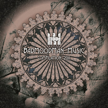 BadMoodMan Music Compilation 2011 cover art