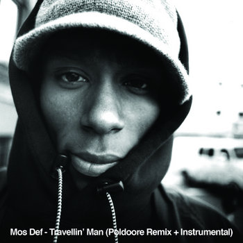 Mos Def - Travellin' Man (Poldoore Remix + Instrumental) cover art