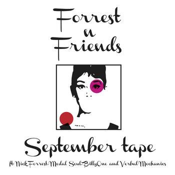 Forrest n Friends - September mixtape cover art