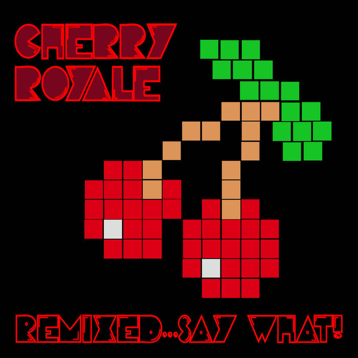Remixed...Say What! cover art