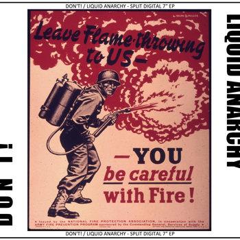 "DON'T! / LIQUID ANARCHY SPLIT DIGITAL 7"" EP cover art"