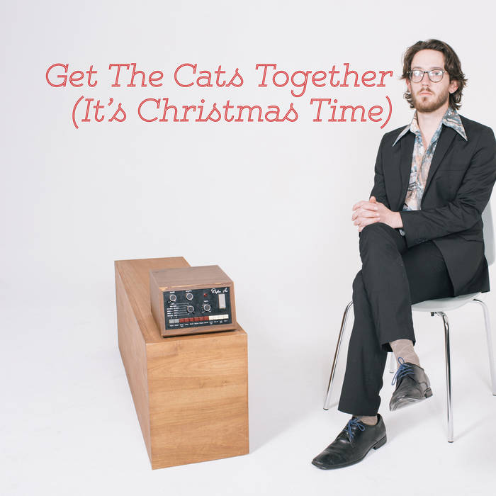 Get The Cats Together (It's Christmas Time) cover art