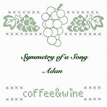 Symmetry of a Song / Adan cover art