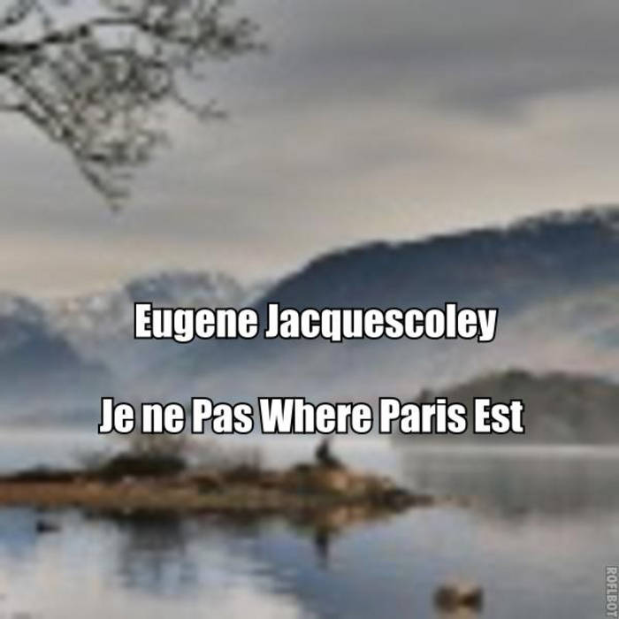 Je ne Pas Where Paris Est cover art