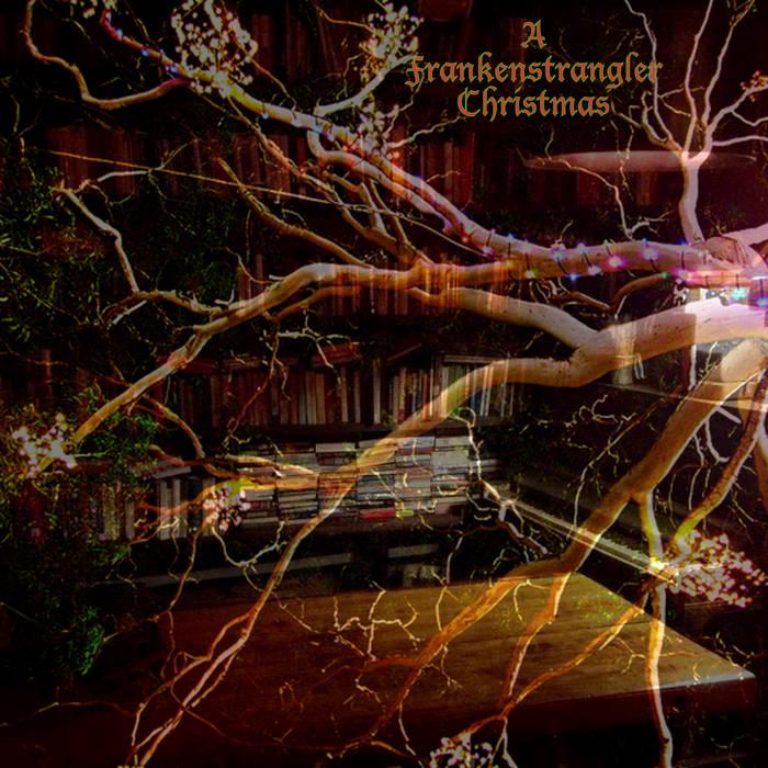 A Frankenstrangler Christmas cover art