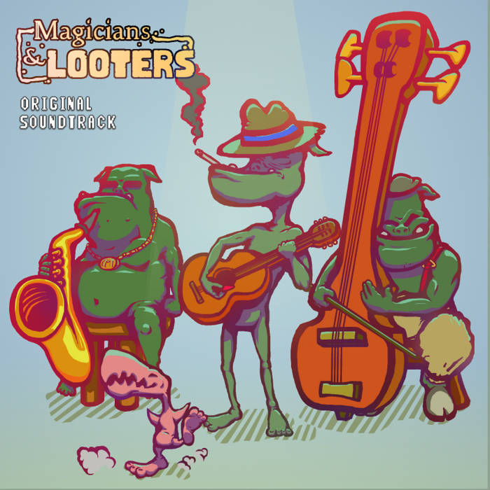 Magicians & Looters [Soundtrack] cover art
