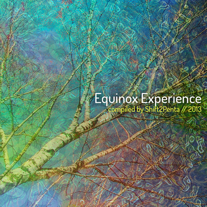 Equinox Experience(compiled by shift2penta) cover art