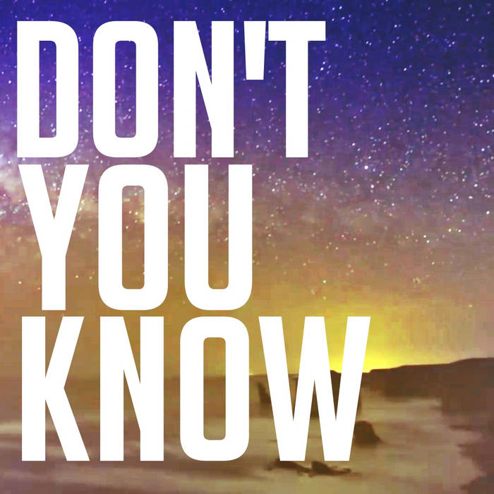 Don't You Know (ft. Madeleine Morey) cover art