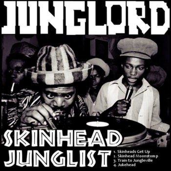 Skinhead Junglist EP cover art
