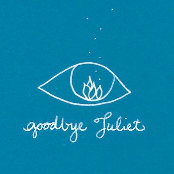 Goodbye Juliet cover art