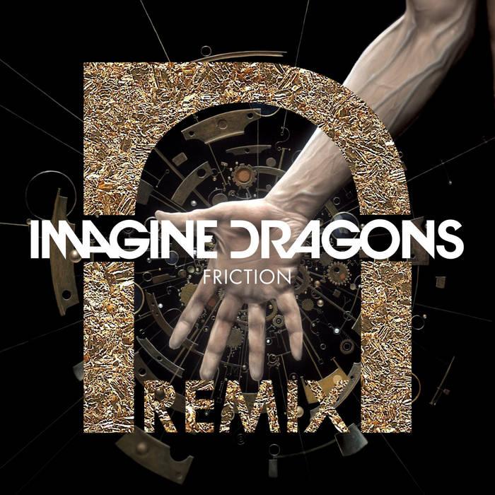 Imagine Dragons - Friction (Ninrevo Remix) cover art