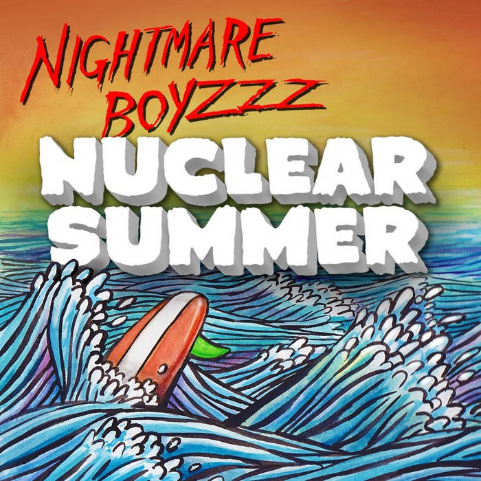 "Nuclear Summer 7"" cover art"