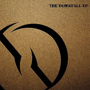 The Downfall EP cover art