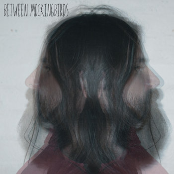 Between Mockingbirds cover art