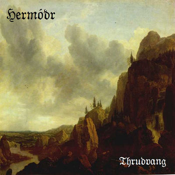Hermodr - Thrudvang [single] (2013)