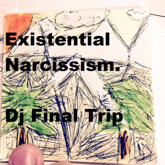 Existential Narcissism. cover art