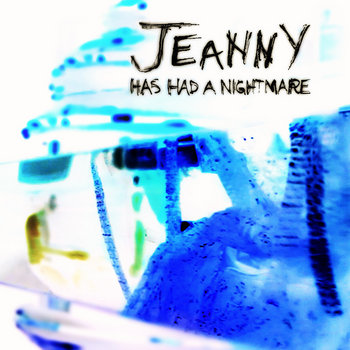 Jeanny has had a nightmare II cover art