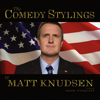 The Comedy Stylings of Matt Knudsen cover art