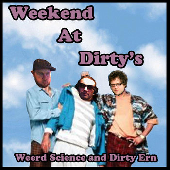Weekend at Dirty's cover art
