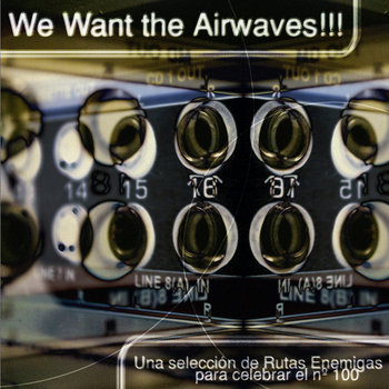 We want the airwaves!!! cover art