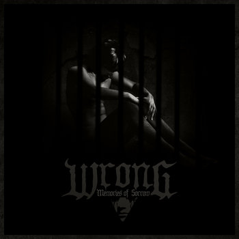 Wrong - Memories of Sorrow