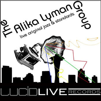 Alika Lyman Group LIVE @ LUCID cover art