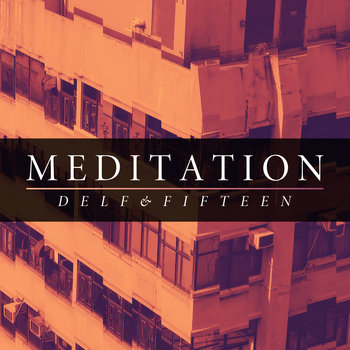 Meditation feat. Fifteen cover art