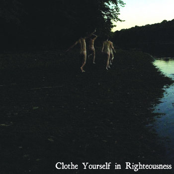Clothe Yourself in Righteousness cover art