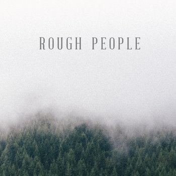 Rough People EP cover art