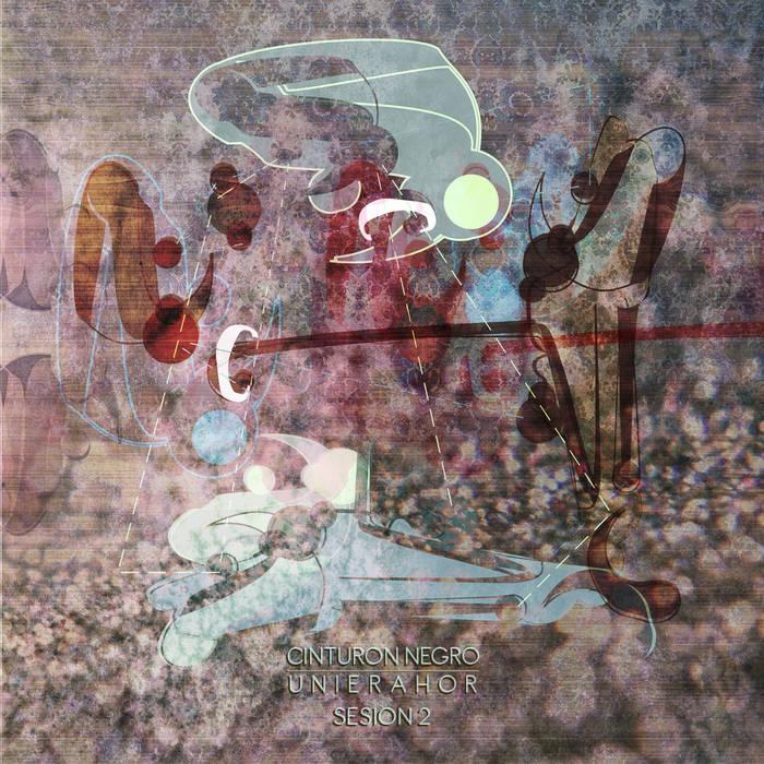 Cinturon Negro / Unierahor-sesion dos cover art