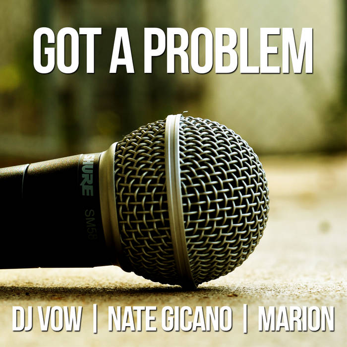 Got A Problem Feat. Nate Gicano & Marion cover art