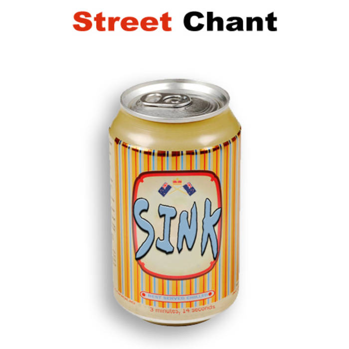Street Chant - Sink // Good Sick/Bad Sick cover art
