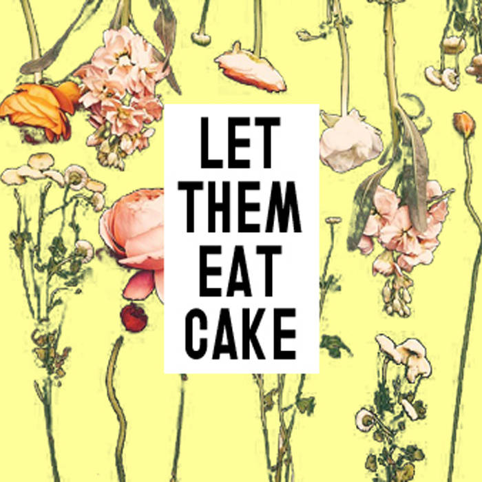 Let Them Eat Cake cover art