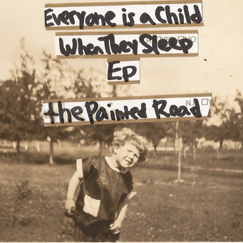 Everyone is a Child When They Sleep Ep cover art