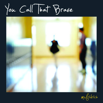 You Call That Brave cover art