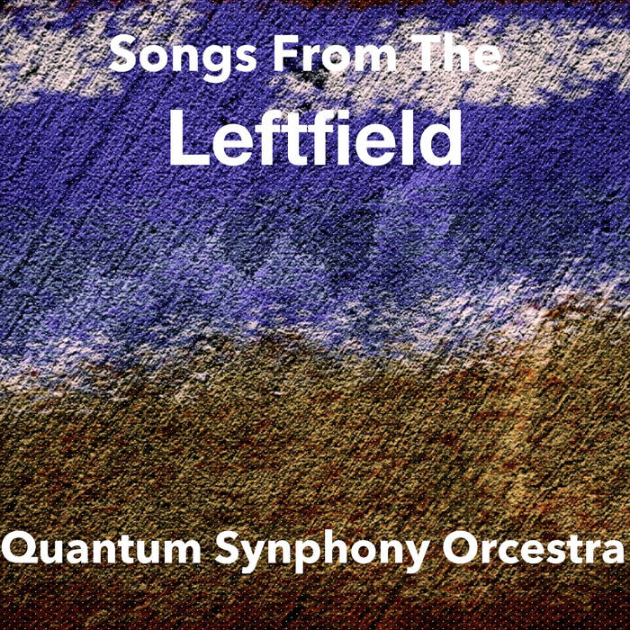 Songs From The Leftfield cover art