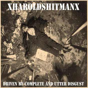 Driven By Complete and Utter Disgust cover art